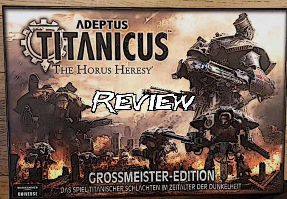 Review: Adeptus Titanicus - Erste Eindrücke - Magabotato